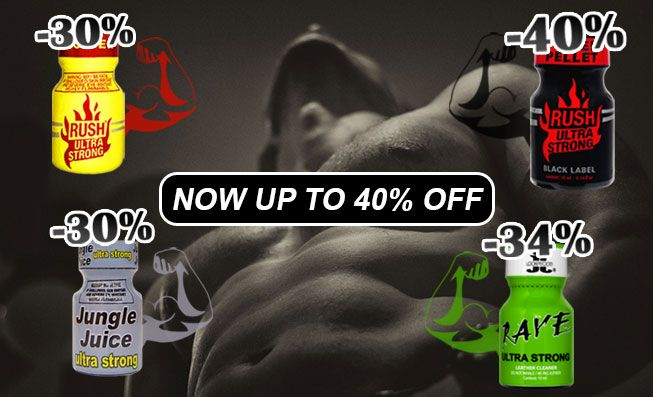 STRONG POPPERS NOW UP TO 40% OFF