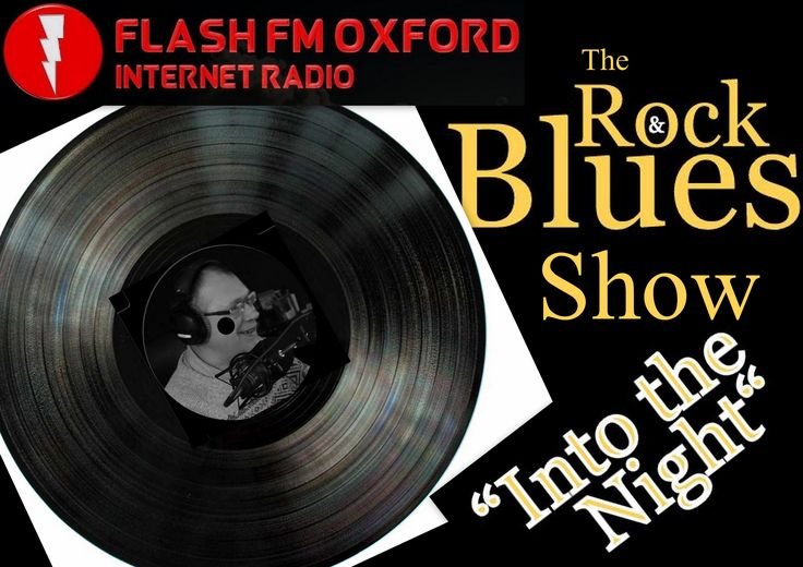 """""""Into the Night"""" The #Rock & #Blues Show http://flashfmoxford.co.uk/  Every Tuesday from 8 pm #Adfree #InternetRadio Loved #Music for Music lovers. On tonight's show - #TaxTheHeat, #Kiss #IronButterfly, #TBoneWalker, #FleetwoodMac #TheKingBrothers and many more......... see you later"""