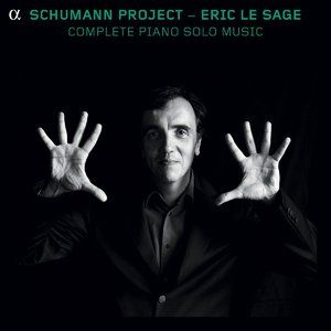 Eric Le Sage - Schumann Project - Complete Piano Solo Music (2013)