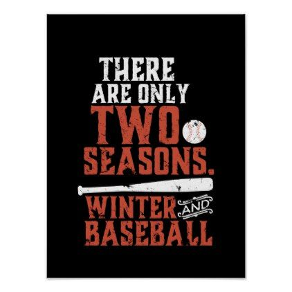 Grunge and Distressed Funny Baseball Quote Poster - winter gifts style special unique gift ideas