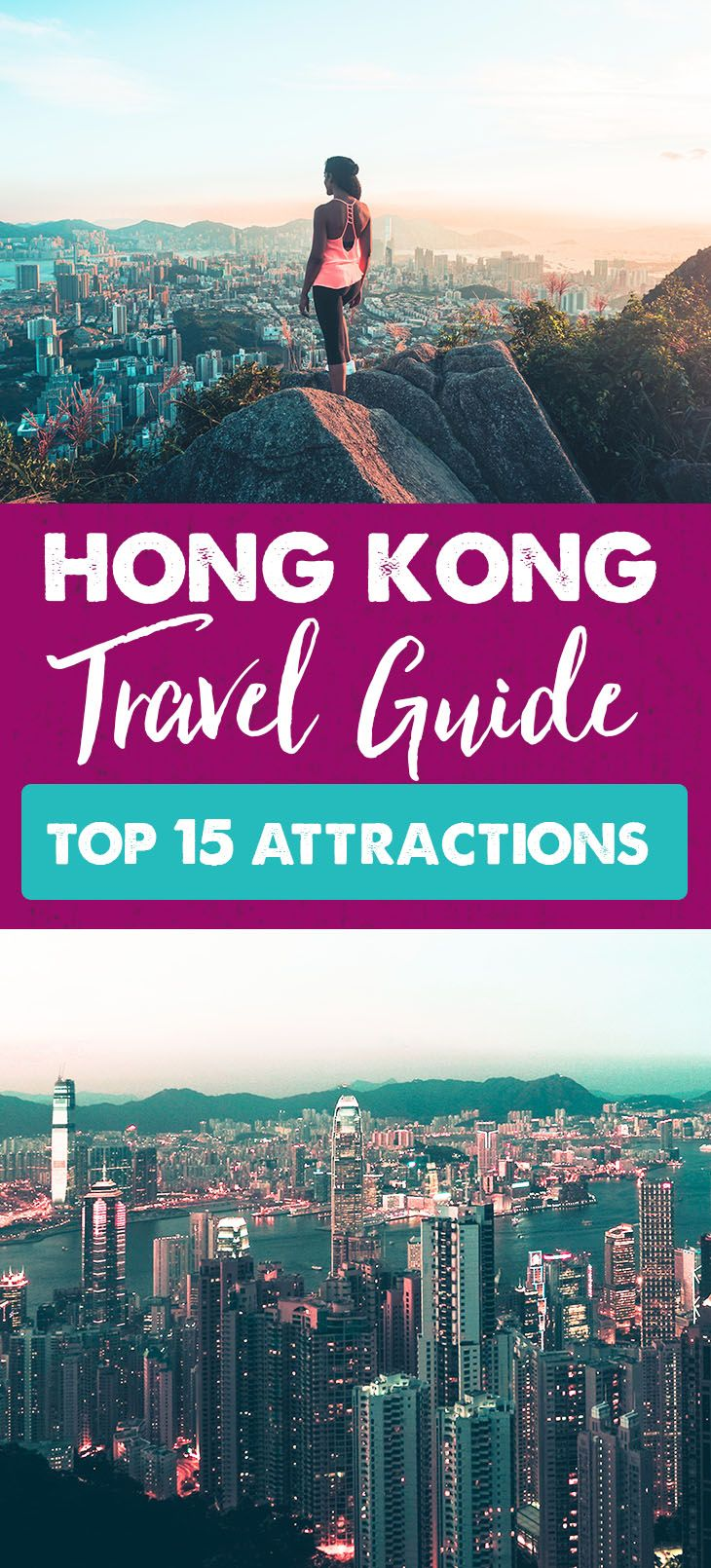 Hong Kong Travel Guide - Top 15 Attractions