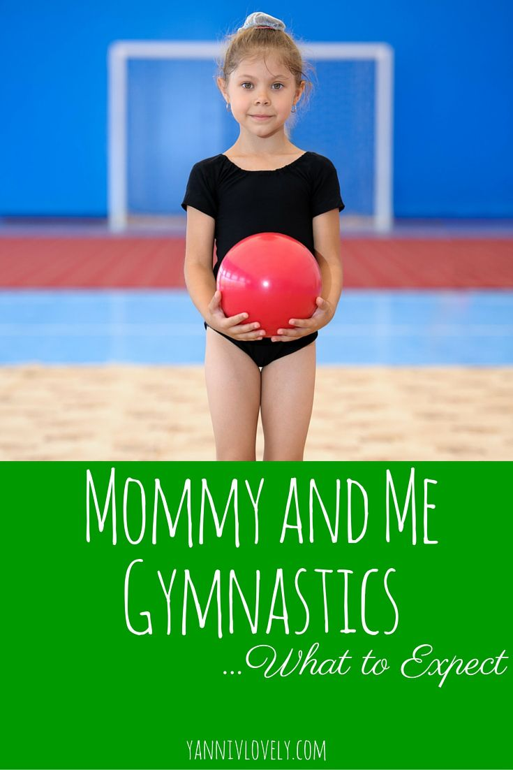 What to Expect from Mommy and Me Gymnastics - Yannivlovely