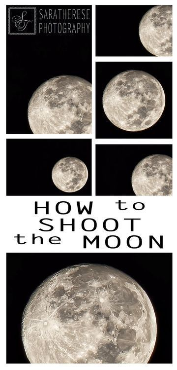 How to Shoot the Moon - Photography Tips by Sara Therese Photography:  #OPG
