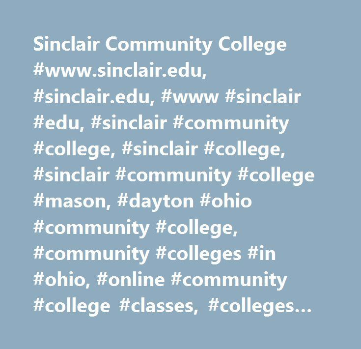 Sinclair Community College #www.sinclair.edu, #sinclair.edu, #www #sinclair #edu, #sinclair #community #college, #sinclair #college, #sinclair #community #college #mason, #dayton #ohio #community #college, #community #colleges #in #ohio, #online #community #college #classes, #colleges #near #dayton #ohio, #technical #colleges #near #me, #colleges #in #dayton, #community #college #ohio, #colleges #in #dayton, #sinclair #community #college #online #classes, #community #colleges #around #me…