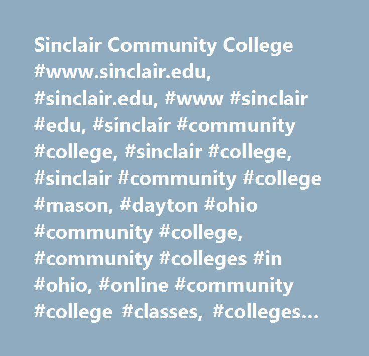 Sinclair Community College #www.sinclair.edu, #sinclair.edu, #www #sinclair #edu, #sinclair #community #college, #sinclair #college, #sinclair #community #college #mason, #dayton #ohio #community #college, #community #colleges #in #ohio, #online #community #college #classes, #colleges #near #dayton #ohio, #technical #colleges #near #me, #colleges #in #dayton, #community #college #ohio, #colleges #in #dayton, #sinclair #community #college #online #classes, #community #colleges #around #me…