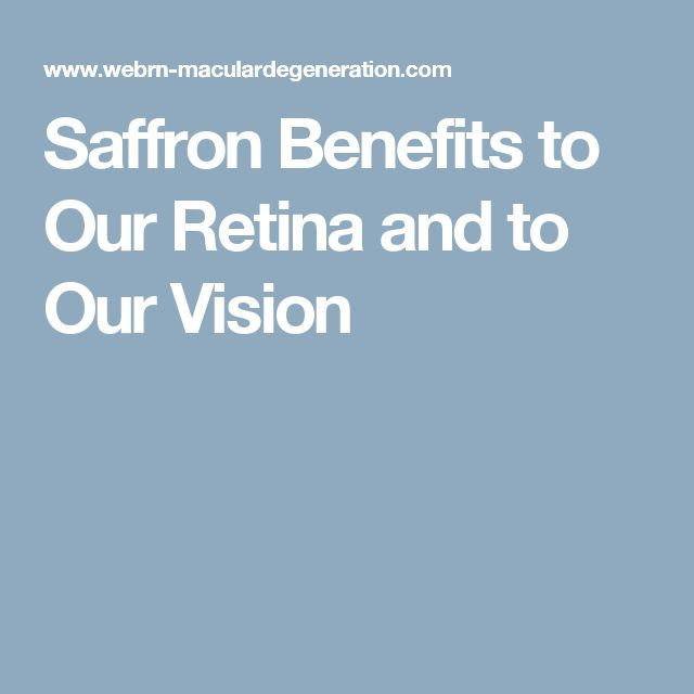 Saffron Benefits to Our Retina and to Our Vision