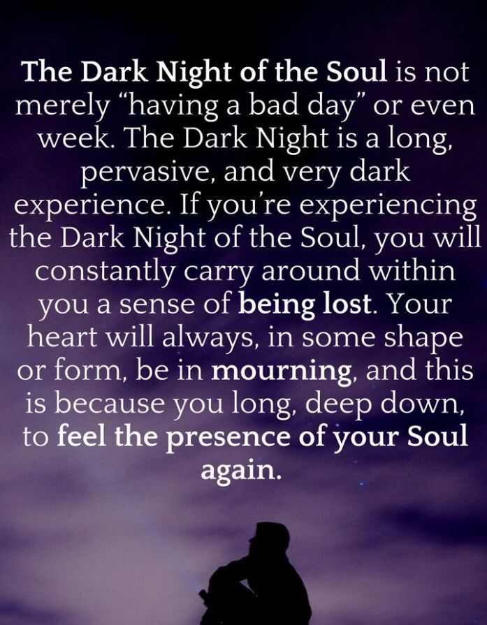 The Dark Night Of The Soul - something that only be described as  beautifully painful . | Spiritual awakening quotes, Dark soul quotes,  Awakening quotes