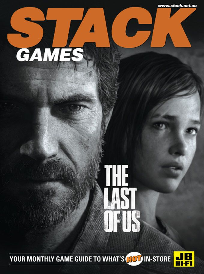 STACK issue 104 - June 2013    The Last Of Us