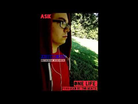 ASIK - One life