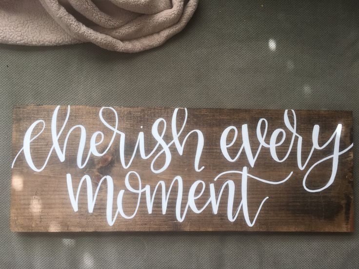Cherish Every Moment Sign | Rustic Wood sign | Calligraphy Sign | Shabby Chic | Farmhouse Decor by JridDesigns on Etsy