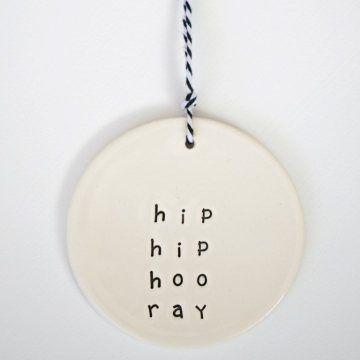 'hip hip hooray' clay gift tag  www.carolinec.com.au