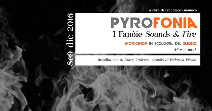 15 posti per un workshop in ecologia del suono a Foggia 8 e 9 dicembre. Progetto curato da Francesco Giannico, con Mary Todisco e Federica Frisoli