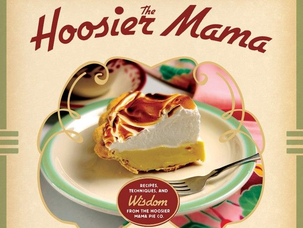 Bake the Book: The Hoosier Mama Book of Pie
