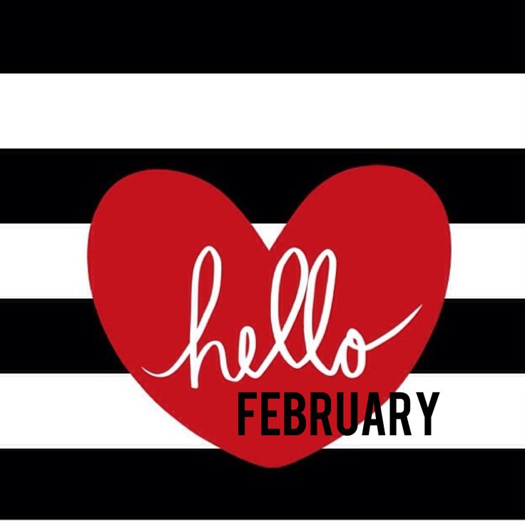 Download Free Hello February Images, Pictures, Wallpapers. Goodbye January Hello February Photos for Tumblr, Pinterest, WeHeartit, Facebook, Google Plus.
