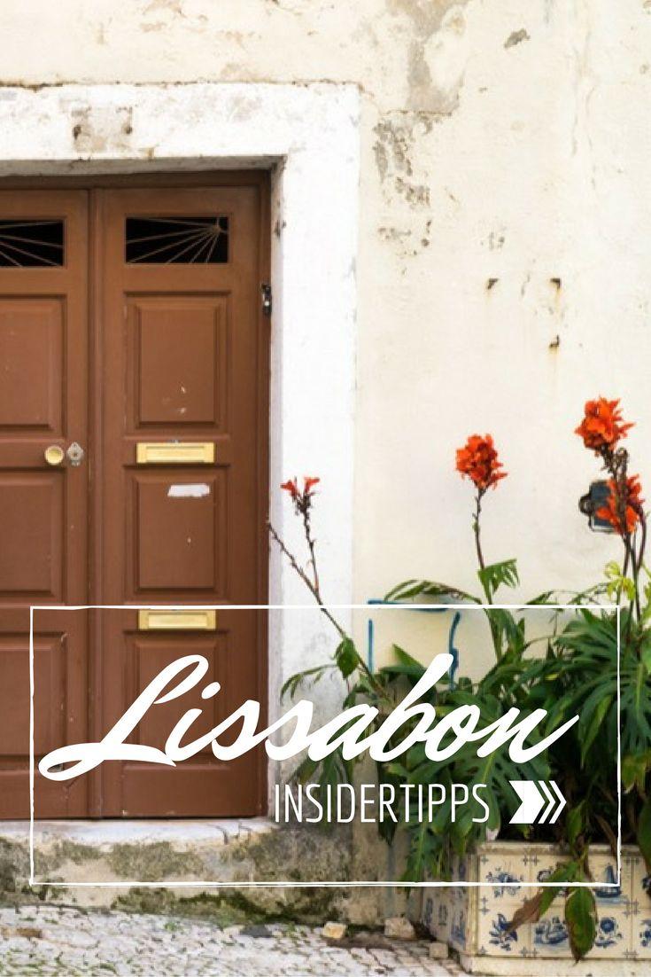 Wir zeigen dir 11 echte Insider-Tipps für Lissabon. Damit wird deine Städtereise nach Lissabon definitiv unvergesslich.