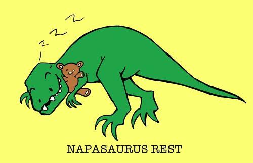 Dinosaur puns... always a winner.    Funny napasaurus rest.