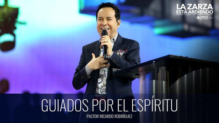 Guiados por el Espíritu (prédica) - Pastor Ricardo Rodríguez
