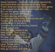 Great Miracle quote ! love this movie!  When my son was young , he had an awesome hockey coach that made him the player he is today!