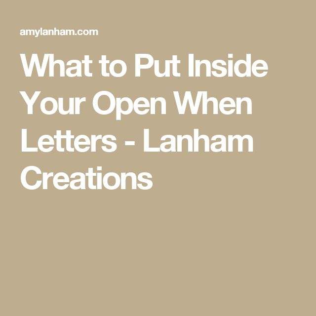 Best Images About For My Boys On   Open When Letters