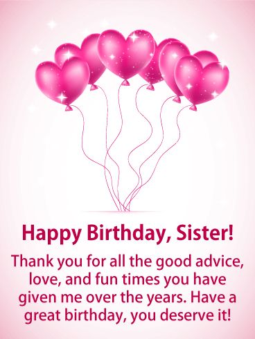 178 best birthday cards for sister images on pinterest pink heart balloons happy birthday card for sister if you have one of those sisters who looks out for you with good advice lots of love and fun times bookmarktalkfo Images