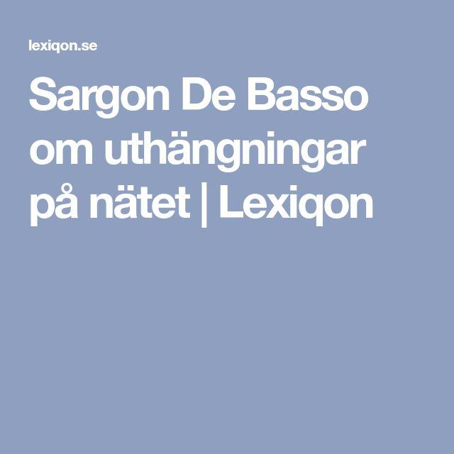 Sargon De Basso om uthängningar på nätet | Lexiqon