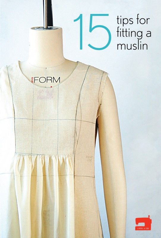 15 tips for fitting a muslin by Liesl Gibson oliver + s @liesl