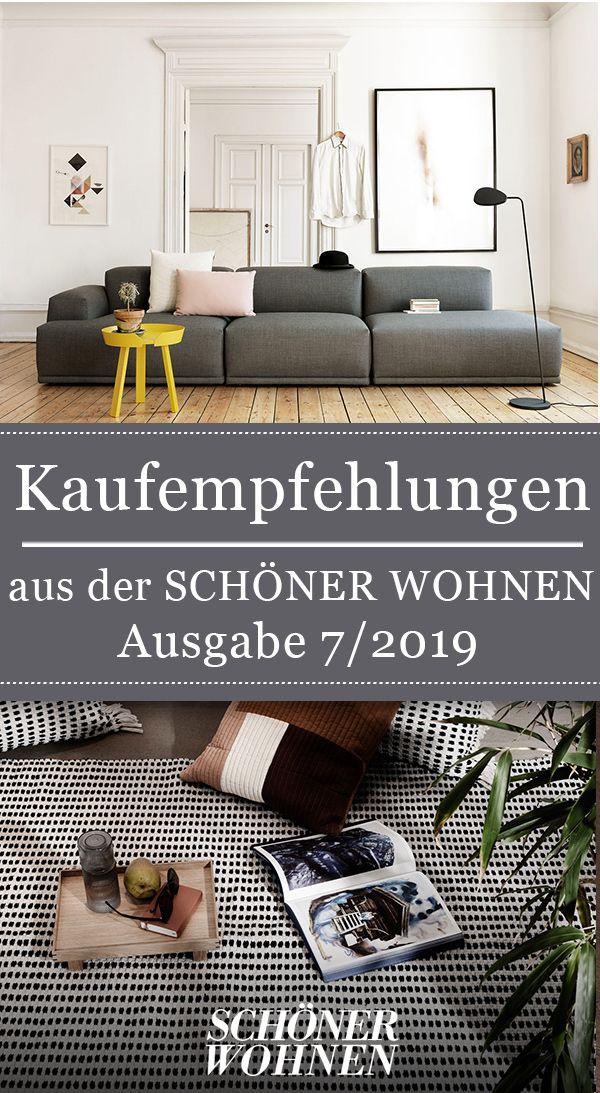 Kaufempfehlungen Aus Der Juli Ausgabe 2019 Von Schoner Wohnen Wohnen Haushalts Tipps