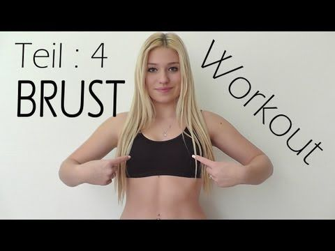 WORKOUT - Serie | Teil 4 : STRAFFE BRUST - YouTube