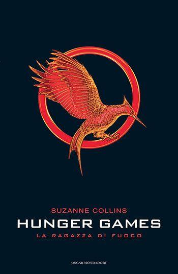 Suzanne Collins, La ragazza di fuoco (Hunger Games, 2)