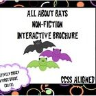 Interactive Brochure: Non-Fiction Research All About Bats  (CCSS Aligned)  This brochure is a fun way to help students learn about bats. What a gre...