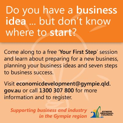 Come along to a free 'Your First Step' session. You will learn important information about preparing for a new business, planning your business ideas and seven steps to business success.