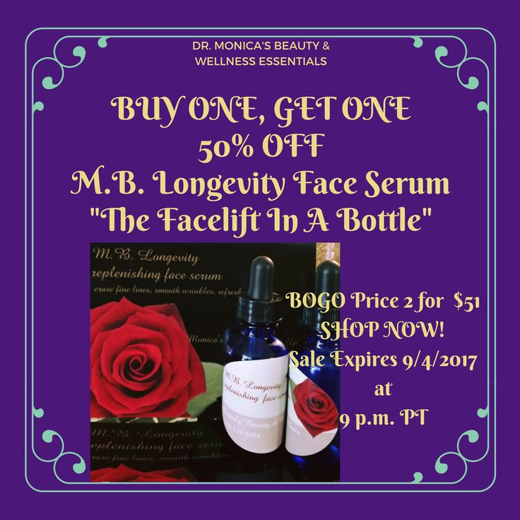"<3 BUY ONE, GET ONE 50% OFF M.B. LONGEVITY FACE SERUM ""Your Facelift In A Bottle!"" (2 for $51) Sale Ends 9/4/2017 BUY NOW: https://squareup.com/store/vegas-holistic-health-emporium"