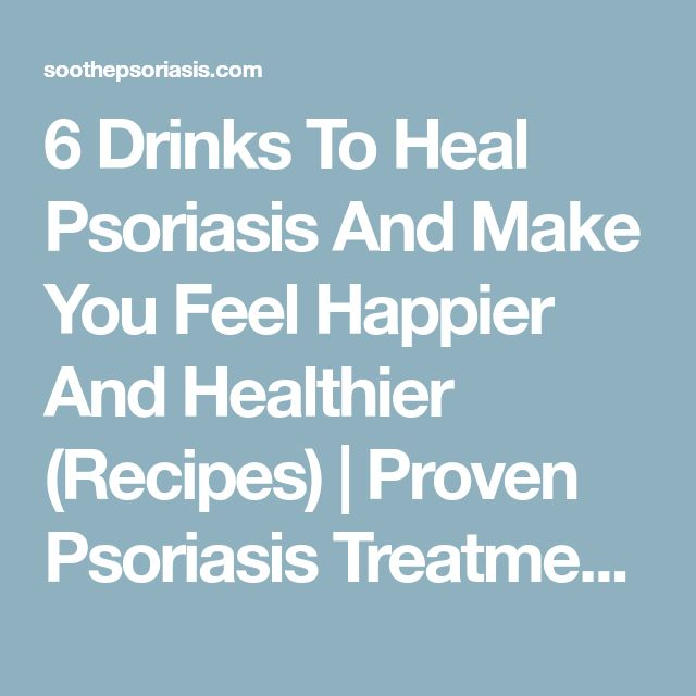 6 Drinks To Heal Psoriasis And Make You Feel Happier And Healthier (Recipes) | Proven Psoriasis Treatment - Revitol Dermasis Psoriasis Cream Review