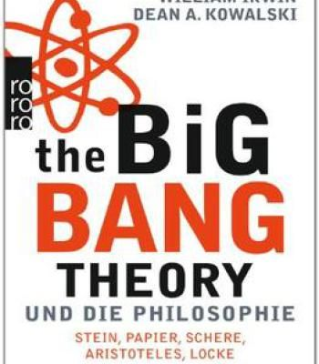 The Big Bang Theory Und Die Philosophie: Stein Papier Schere Aristoteles Locke PDF