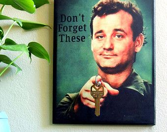 "Key Holder BiLL MuRRAY Key Holder and Wood Mounted Wall Art. ""5.5 x 8"". ""Don't Forget These"" Bill Murray Gifts. Like on FB for Discount"