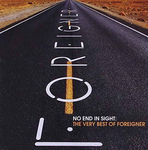 No End in Sight: The Very Best of Foreigner FOREIGNER https://www.amazon.com/dp/B0019M6354/ref=cm_sw_r_pi_dp_x_-Xd-xbBJ162N8