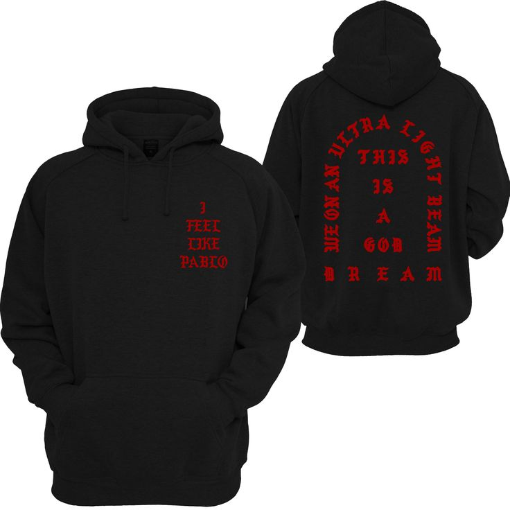 I Feel Like Pablo Kanye West Hoodie If you're looking for a top-quality, instant-favorite hooded sweatshirt, you've come to the right place! Our Premium Hoodie from the SenseOfCustom Collection is eve