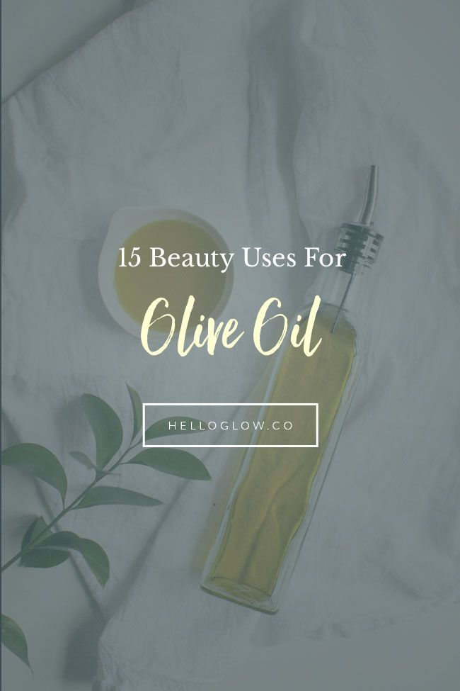 15 Beauty Uses for Olive Oil | http://helloglow.co/15-beauty-uses-for-olive-oil/