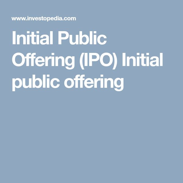 Initial Public Offering (IPO) Initial public offering