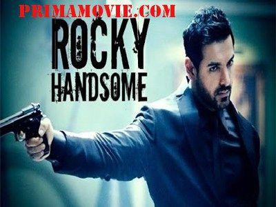 ROCKY HANDSOME (2016) FULL MOVIE ONLINE WATCH HD PRINT JOHN ABRAHAM DOWNLOAD