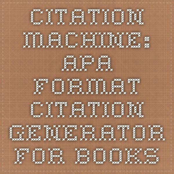Citation Machine: APA format citation generator for books