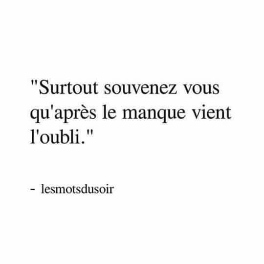 #quotes #citations #manque #oubli