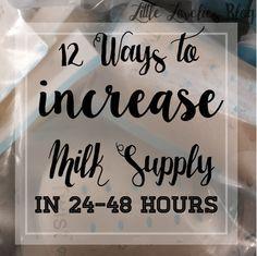 12 ways to increase breast milk supply in 12-48 hours breastfeeding exclusive pumping