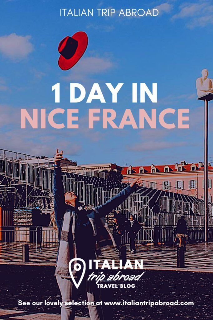 10 Things To Do In One Day In Nice France Nice France Travel