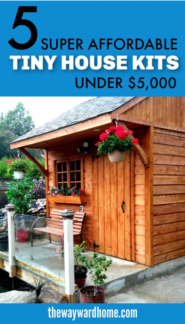 5 Tiny house kits for under 5 000 you can buy today in