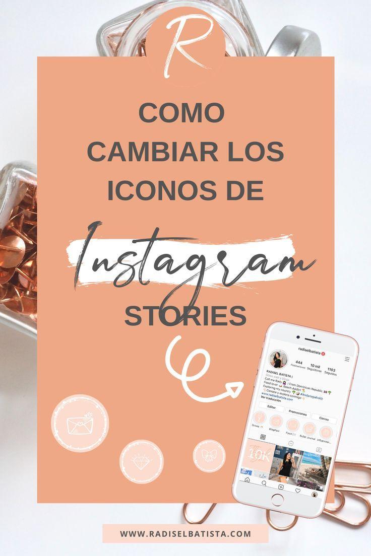 Cómo Cambiar Las Portadas Destacadas De Instagram Creative Instagram Stories Instagram Tips Instagram Strategy