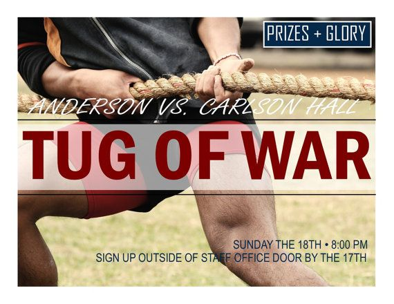 Tug of War Program flyer helping with RA program ideas. Cut time by using these pre-made flyers available for download as a MS Word or Publisher document. Good for resident assistants and all residence life staff.