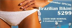 Brazilian Bikini Laser Hair Removal only $299 for 6 sessions !!! Call 714-897-5555