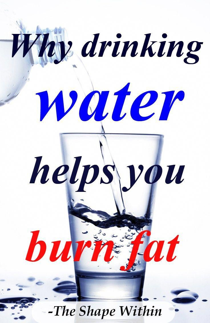 why drinking water helps you burn more fat- water helps you lose