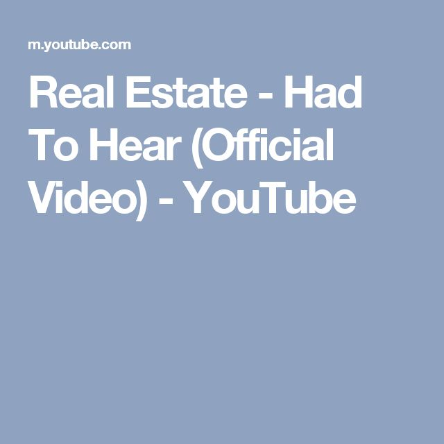 Real Estate - Had To Hear (Official Video) - YouTube